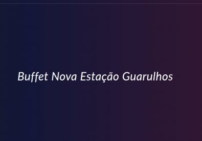 Buffet Nova Estação ...